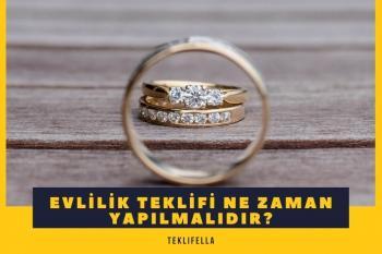 Evlilik Teklifi Ne Zaman Yapılmalıdır?