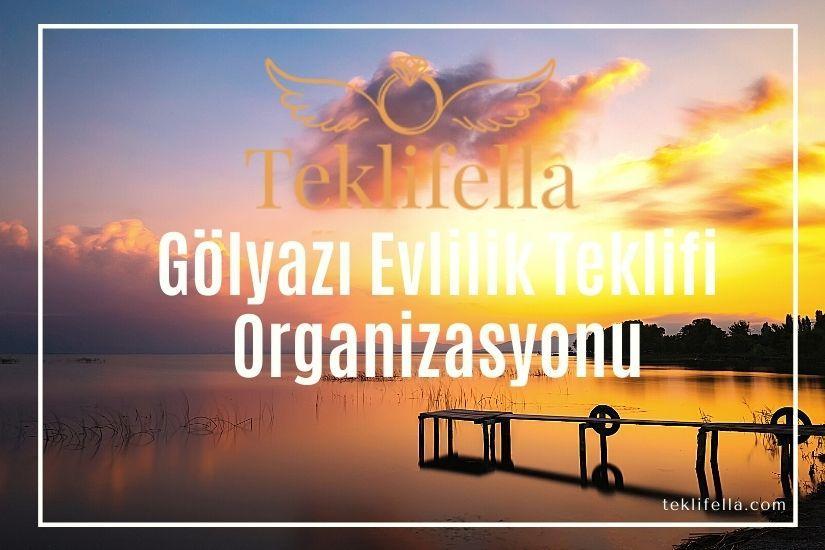 Gölyazı Evlilik Teklifi (Bursa)